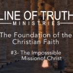Foundations of the Christian Faith #3