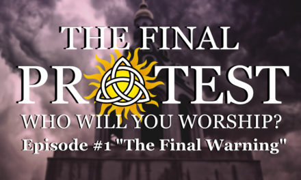 "The Final Protest- Episode #1- ""The Final Warning"""
