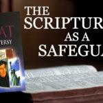The Scriptures as a Safeguard