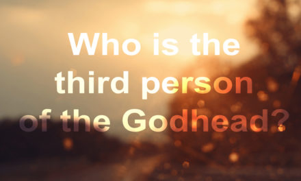 Who is the third person of the Godhead?